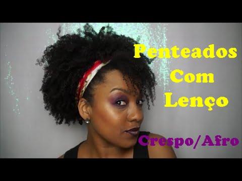 Penteados com Lenço no Cabelo Crespo/Afro