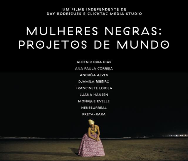 Filme Mulheres Negras Projetos de Mundo