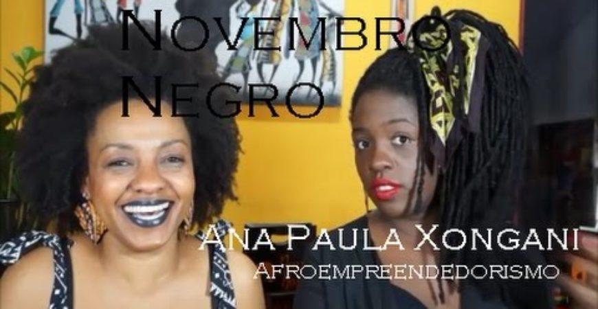 Novembro Negro com Ana Paula Xongani